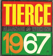 TIERCE 1967 Almanach Week End