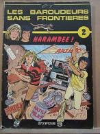 Jarry: Les Baroudeurs Sans Frontières 2: Harambee!/ Dupuis, 1984