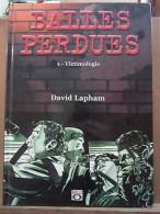 David Lapham: Balles Perdues 1: Victimologie/ Bulle Dog, 2001