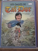 Serrano-Rodolphe-Le Tendre: Les Gants De Taï Dor/ Editions Novedi, 1987