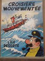 Francis Bertrand: Capitaine Lahuche: Croisière Mouvementée & L'Île Déserte