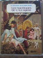 McClure & Walsh: Les Aventures De La Petite Annie: Les Naufragés De L'Île Rouge