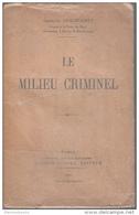 Le Milieu Criminel Par Guilhermet Ed Alfred Costes
