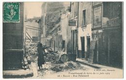 CPA - SALON (B. Du R) - Tremblement De Terre 11.06.1909 - Rue Palamard - Salon De Provence