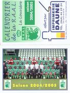 Football Calendrier Avec Photo De La RAAL La Louvière Saison 2004/2005 (Division 1) - Calendriers