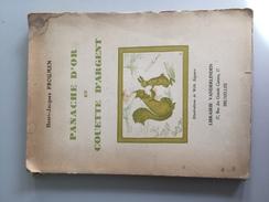 17 - Panache D'or Et Couette D'argent Henri Jacques Proumen Illustr Zéguers - Livres, BD, Revues