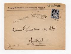 !!! 25 C MOUCHON SUR LETTRE POUR MONTREAL DE 1902 CACHET DE PAQUEBOT LA LORRAINE - Marcophilie (Lettres)