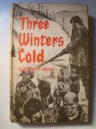 REV. PHILIP CROSBIE - THREE WINTERS COLD (BROWNE & NOLAN, DUBLIN, 1955). - Exploration/Travel