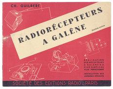 Livret De Ch; Guilbert : Radiorécepteurs à Galène, 2ème édition ( Société Des Editions Radio - Paris ) - Pubblicitari