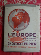 COMPLET ALBUM D'IMAGES  EDITE PAR LE CHOCOLAT PUPIER L'EUROPE AVEC ETUI RANGEMENT MOINS BON ETAT ALBUM 32 X 25 CM - Vieux Papiers