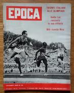 EPOCA - TRIONFI ITALIANI ALLE OLIMPIADI - DUILIO LOI RACCONTA LA SUA VITTORIA - BILLI RICORDA RIVA - SETTEMBRE 1960 - Sports