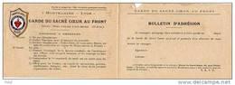 Bulletin D' Adhesion - Garde Du Sacre Coeur Au Front  (24424) - Tickets D'entrée