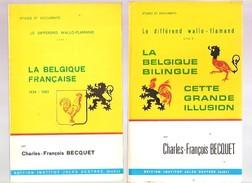 Charles-François BECQUET - LE DIFFEREND WALLO-FLAMAND - LIVRE 1 & LIVRE 2 - Institut Jules Destrée, 1978, 1977 - Belgique