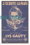 J'écoute La Pluie, Max Erlange, E. Juvet, Lys Gauty, Valse, Partition - Chant Soliste