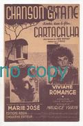 Chanson Gitane Du Film Cartacalha, Louis Poterat, Maurice Yvain, Marie José, Viviane Romance, Partition - Chant Soliste