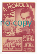 A Honolulu, Francis Lopez, Georges Guétary, Jacques Hélian, Partition - Chant Soliste