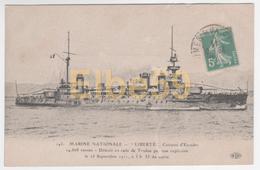 Marine Nationale, Cuirassé D'Escadre Liberté, écrite 1911 - Guerra
