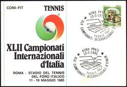 TENNIS - ITALIA ROMA 1985 - XLII CAMPIONATI INTERNAZIONALI D´ITALIA - CARTOLINA UFFICIALE CON ANNULLO 19.05.1985