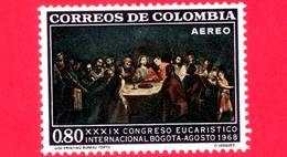Nuovo - MNH - COLOMBIA - 1968 - 39° Congresso Eucaristico - Ultima Cena Di Gesù, Di G.Vasquez - 0.80 P. Aerea