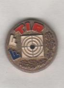 Pin´s Fédération Française De Tir - FF Tir - Pin's & Anstecknadeln