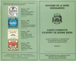 Hoegaarden - Publicité - Brasserie - Royaume De La Bière Hoegaarden - Carte D' Identité D' Expert De Bonne Bièrearden - Hoegaarden