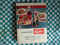 Agenda CODEC 1963 Avec Recette De Cuisine-pub Gregoire-vivagel-l'oie D'or-pierrot Gourmand-fleury Michon - Unclassified