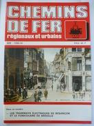 BESANCON : Les TRAMWAYS ELECTRIQUES ET LE FUNICULAIRE De BREGILLE - Revue CHEMIN De FER REGIONAUX 1990 - Trains