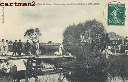 CHALAINES 20è BATAILLON DU GENIE CONSTRUCTION D'UN PONT DE PILOTIS 54 - Non Classés
