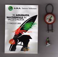 76^ ADUNATA  ALPINI- 2003- AOSTA. PIN'S - PORTACHIAVI - ADESIVO  Vedi Descrizione.   (D) - Associazioni