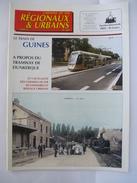 PAS DE CALAIS : LE TRAIN DE GUINES - Revue CHEMIN De FER REGIONAUX 2000 - Trains