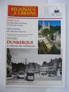 NORD : DUNKERQUE à L'HEURE DES TRAMWAYS - Revue CHEMIN De FER REGIONAUX 2000 - Trains