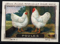 Nestlé - LI - Poules, Chickens - 2 - Wyandottes Blancs