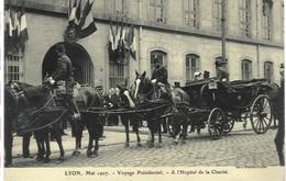 Lyon,  Mai 1907 - Voyage Présidentiel - A L'hôpital De La Charité - Lyon