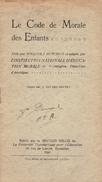 Le Code De Morale Des Enfants Par William J. Hutchins, Traduit Pat J. Van Den Houten - 12-18 Ans