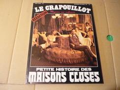"""""""Le Crapouillot"""" Hors-série N°2 Novembre-Décembre 1981 Petite Histoire Des Maisons Closes - Libros, Revistas, Cómics"""