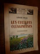 1942 Les Cultures Oléagineuses De Louis Mila (Recommandé Par Groupe National Spécialisé -Oléagineux De La Corporation) - Books, Magazines, Comics