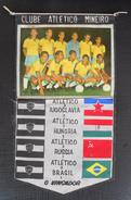 Clube Atlético Mineiro Brasil Football Team  FOOTBALL CLUB, SOCCER / FUTBOL / CALCIO, OLD PENNANT, SPORTS FLAG - Uniformes Recordatorios & Misc
