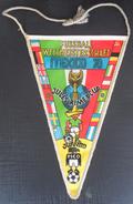 Fußball-Weltmeisterschaft 1970 Mexico,  FIFA World Cup  FOOTBALL CLUB SOCCER / FUTBOL / CALCIO, OLD PENNANT, SPORTS FLAG - Uniformes Recordatorios & Misc