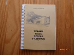 CHAILAN, Gabriel. Retour Dans Le Désert Français. Chronique Du Village De Lambruisse (Haut-Verdon). - Provence - Alpes-du-Sud