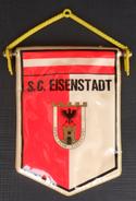 SC Eisenstadt AUSTRIA  FOOTBALL CLUB SOCCER / FUTBOL / CALCIO, OLD PENNANT, SPORTS FLAG - Uniformes Recordatorios & Misc