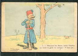CPA - Illustration M. ASSUS - Mohamed Ben Batata, Soldat Taraillor, J'y Monti La Garde Vic Consigne: Ti Basse Pas...