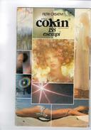 X FILTRI CREATIVI SISTEMA COKIN 158 ESEMPI 40 PAGINE - Materiale & Accessori