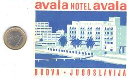 ETIQUETA DE HOTEL  -  AVALA HOTEL AVALA  -BUDVA -YUGOSLAVIA (JUCOSLAVIJA) - Hotel Labels