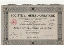 "ACTION DE 100 FRANCS  ""SOCIETE DES MINES D'AMBATOBE ""  ANNEE 1927 - Mines"
