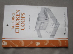 Building Chicken Coops: Storey Country Wisdom Bulletin A-224 By Gail Damerow - Bricolage