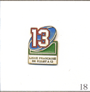 Pin´s Sport - Rugby XIII / Ligue Française De Rugby à 13. Non Estampillé. Métal Peint. T522-18 - Rugby