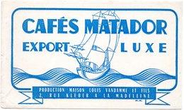 Buvard Café Matador, Maison Vandamme à La Madeleine. - Café & Thé