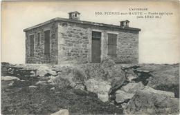 Puy De Dome : Pierre Sur Haute, Le Poste Optique - Andere Gemeenten