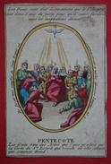 Belle Image Pieuse - Fin XVIIIème - Pentecote - Le Saint Esprit - Rehaussée Aux Coloris