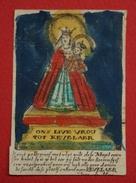 Petite Image Pieuse - XVIIIème - Vierge De Kevelaer (Allemagne) - Rehaussée Aux Coloris